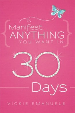 Manifest Anything You Want in 30 Days - Buy on Amazon