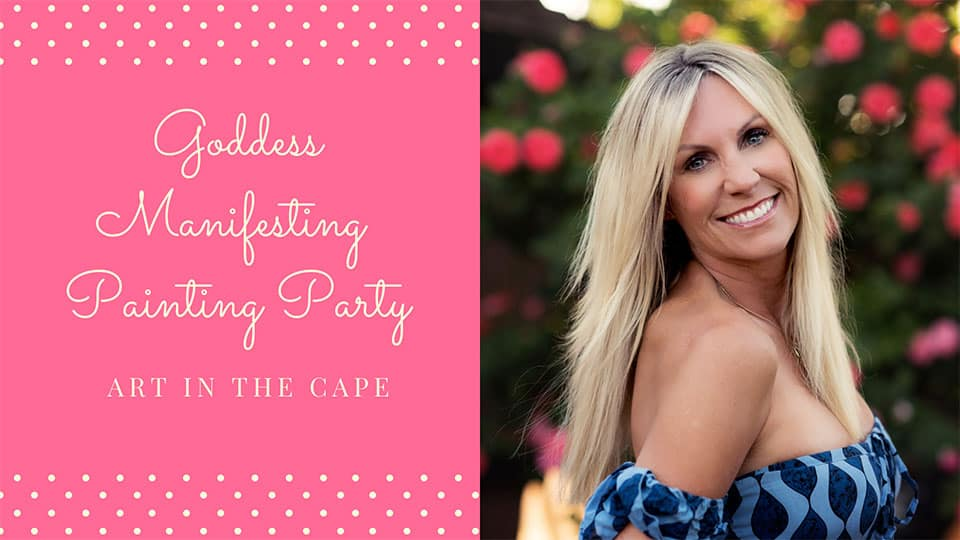 Vickie Luna - Goddess Manifesting Painting Party - FL